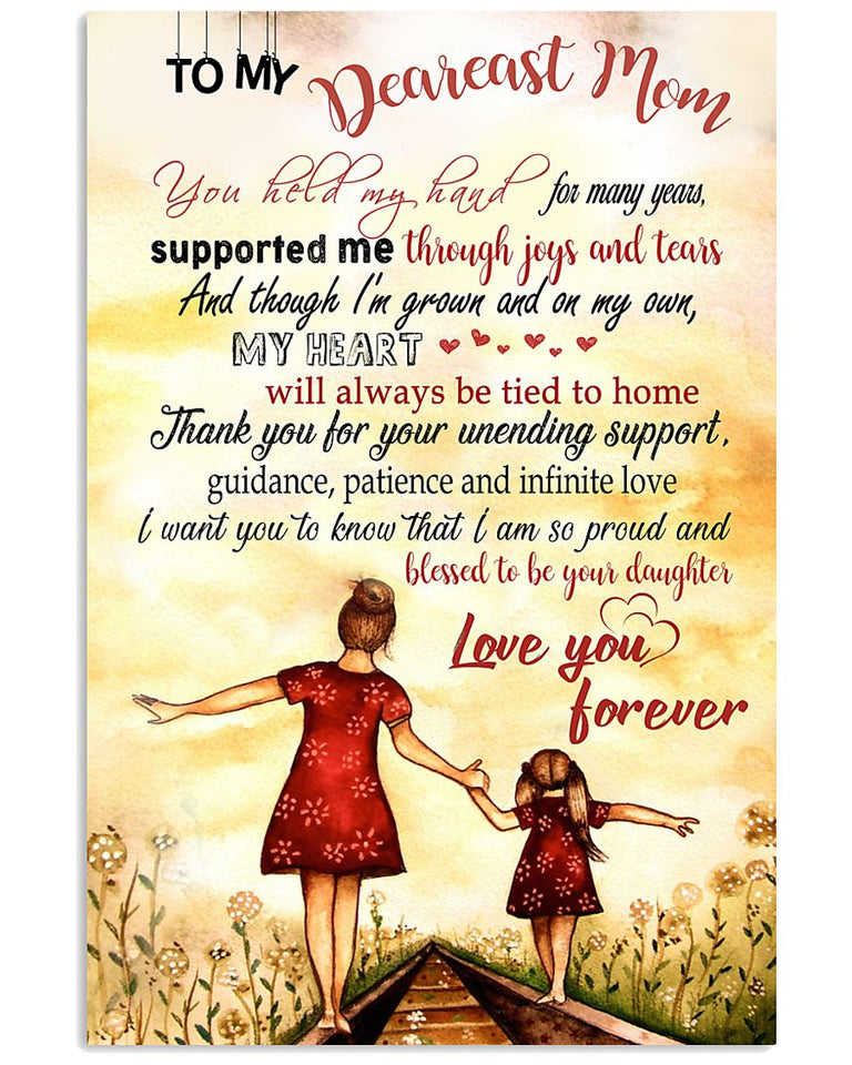 Mom Canvas, Mother's Day Gift For Mom, To My Dearest Mom, You Held My Hand, Supported Me Through Joys And Tears Canvas - ATMTEE