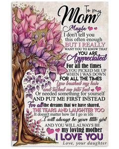 Mom Canvas, Mother's Day Gift For Mom, To My Mom, Maybe I Don't Tell You, You Are Appreciated Canvas - ATMTEE