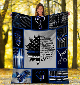 They Whispered To Her You Can Not Withstand, American Flag Blue Line Police Fleece Blanket - ATMTEE