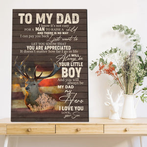 To My Dad Canvas, Gifts For Dad, Father's Day Gifts From Son, Will Always Be Your Little Boy Canvas - ATMTEE