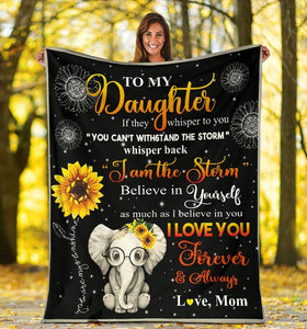 To My Daughter If They Whisper To You Elephant Sunflower Fleece Blanket - ATMTEE