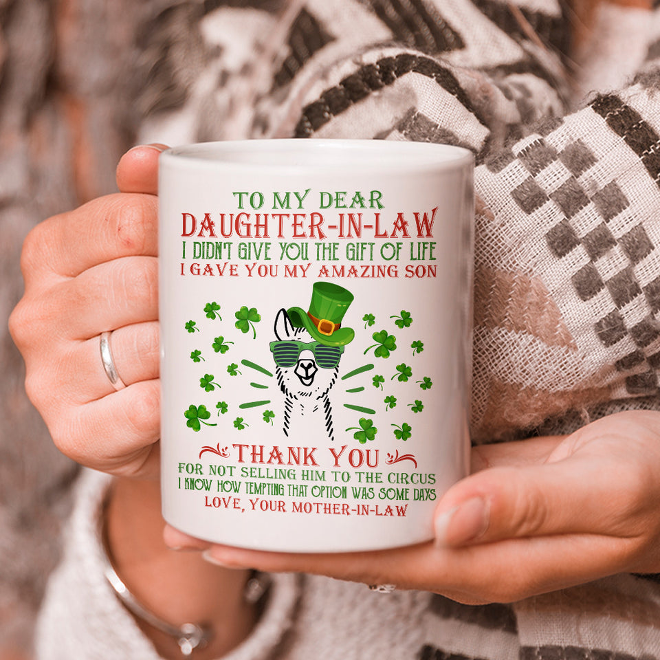 To My Dear Daughter-in-law I Didn't Give You The Gift Of Life Patriot, Gift For Daughter In Law Mug - ATMTEE