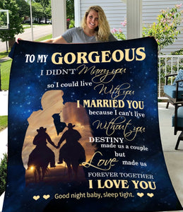 To My Gorgeous Wife I Didn't Marry You So I Could Live With You Horse Fleece Blanket - ATMTEE