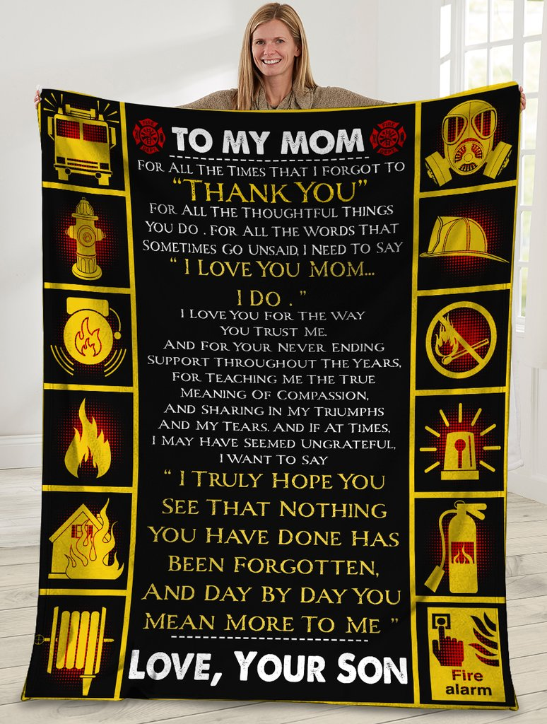 To My Mom For All The Times That I Forgot To Thank You Firefighter Sherpa Blanket - ATMTEE