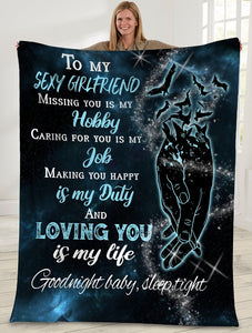 To My Sexy Girlfriend Missing You Is My Hobby Girlfriend And Boyfriend Holding Hand Sherpa Blanket