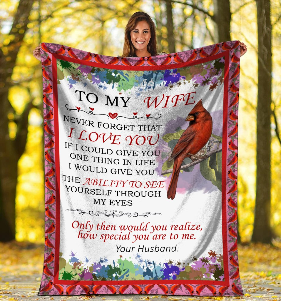 To My Wife Never Forget That I Love You Red Cardinal Bird Fleece Blanket - ATMTEE