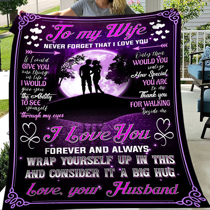 To My Wife Never Forget That I Love You Fleece Blanket - ATMTEE