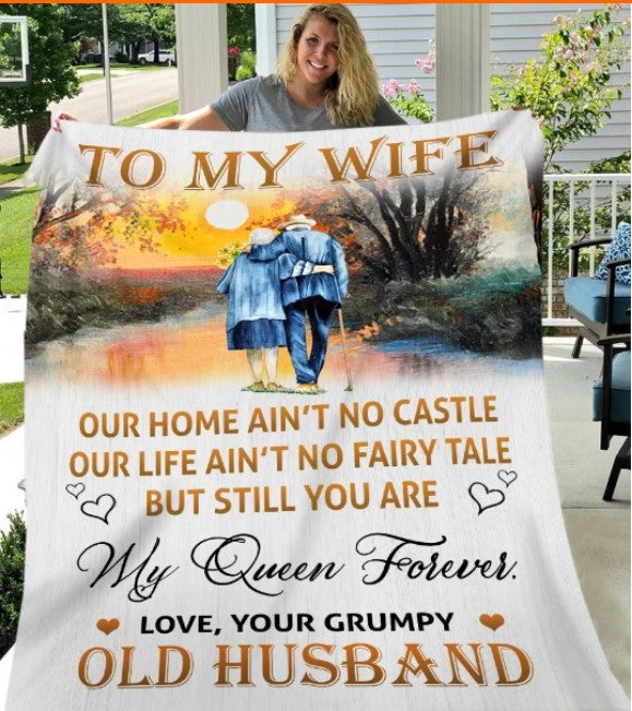 To My Wife, Our Home Ain't No Castle Our Life Ain't No Fairy Tale Sherpa Blanket
