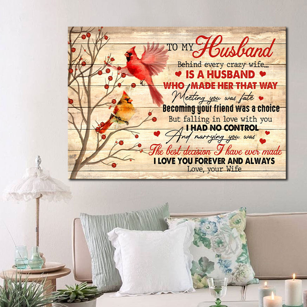 Valentine's Day Gift For Husband, To My Husband Behind Every Crazy Wife Is A Husband Canvas - ATMTEE