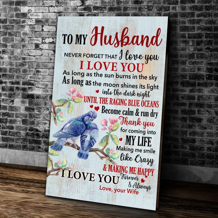 Valentine's Day Gift For Husband, To My Husband Never Forget That I Love You Canvas - ATMTEE
