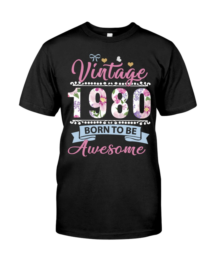 Vintage 1980, Born To Be Awesome, 41st Birthday Gifts For Him For Her, Birthday Unisex T-Shirt KM0704 - ATMTEE