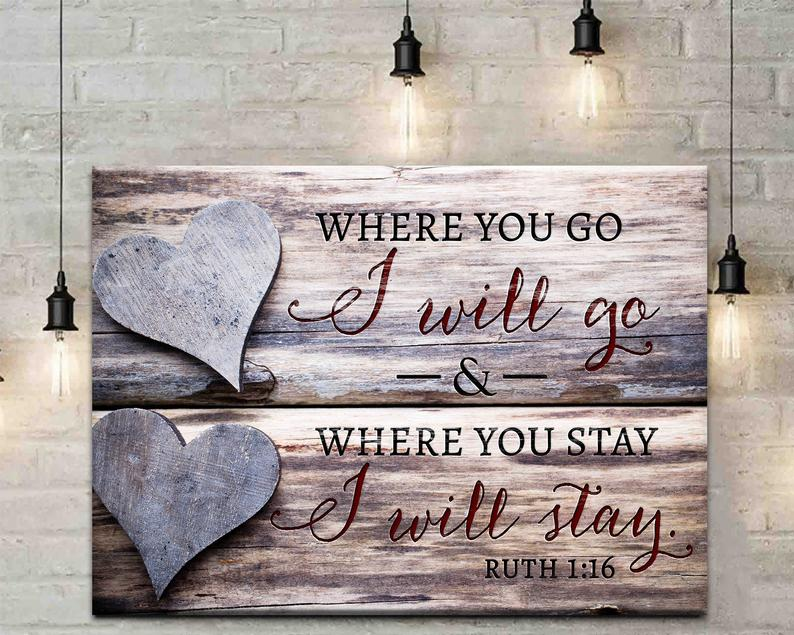 Where You Go I Will Go Canvas, Wedding Gift Canvas, Ruth Bible Verse Canvas, Wedding Ceremony Sign, Bible Verse Canvas - ATMTEE