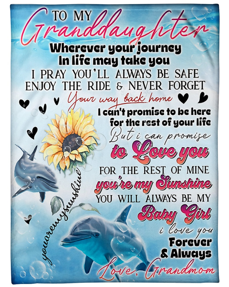 Dolphin Granddaughter Blanket Wherever Your Journey In Life May Take You Fleece Blanket, Gift For Your Beloved Granddaughter - ATMTEE