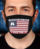 Freedom Isn't Free I Paid For It Flag Face Cover - ATMTEE