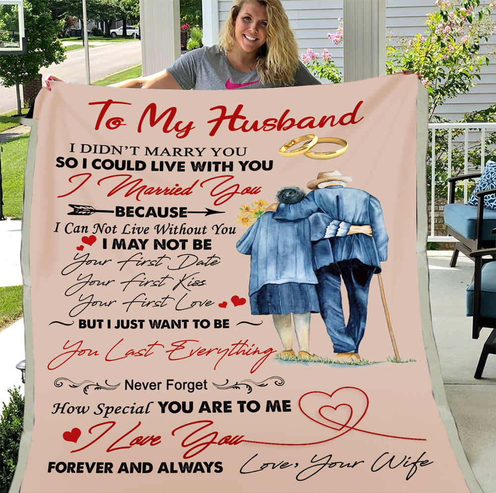 Personalized Blanket To My Husband I Didn't Marry You So I Could Live With You I Married You Fleece Blanket - ATMTEE