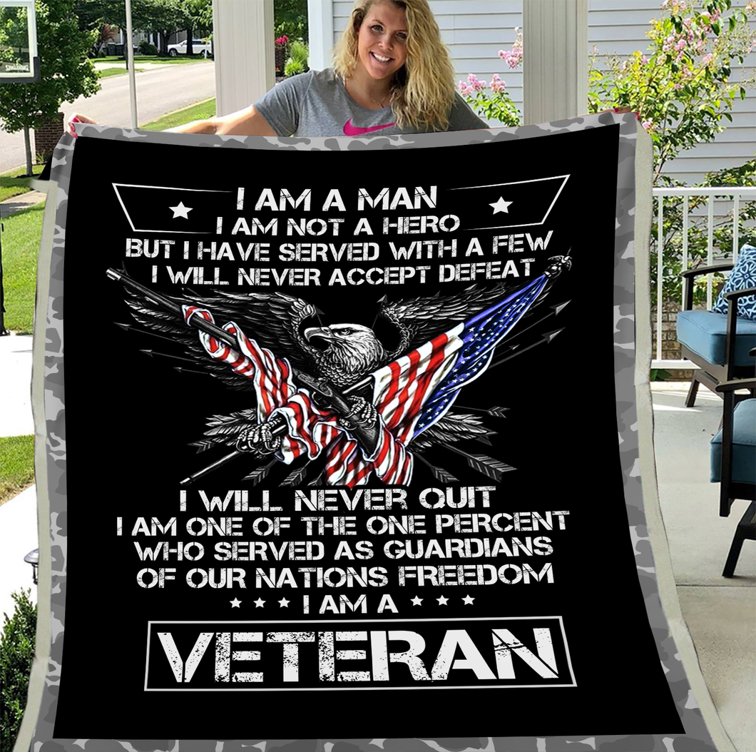 Veterans Blanket - I Am A Man I Am Not A Hero I Am A Veteran Fleece Blanket - ATMTEE