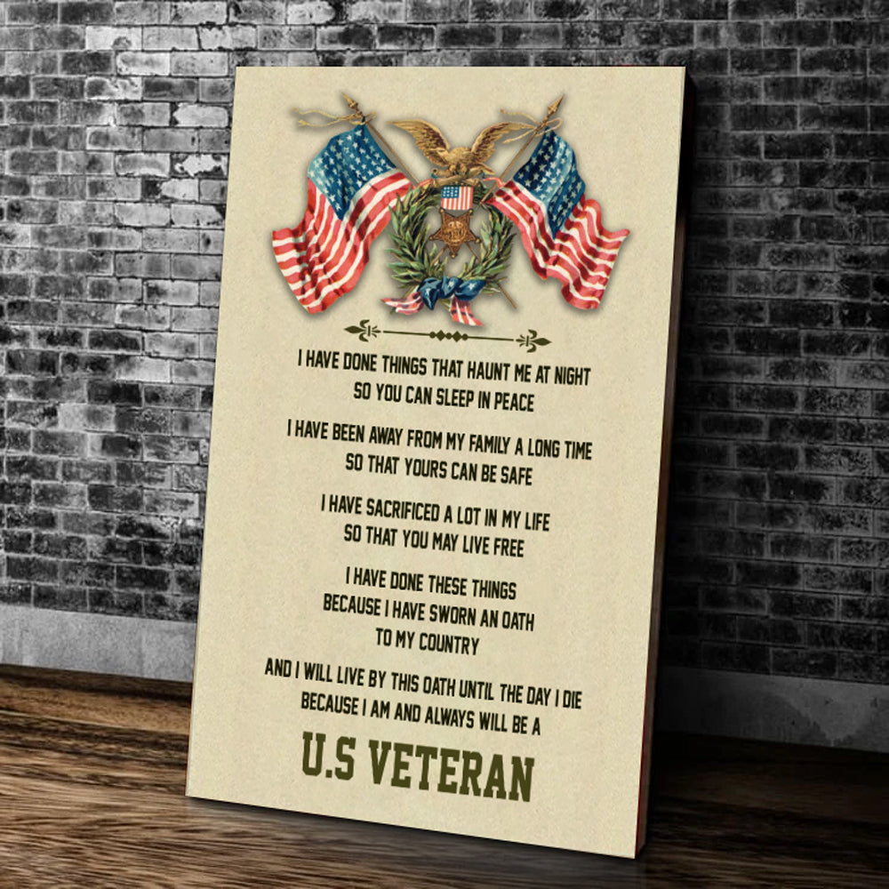 U.S Veteran - I Have Done Things That Haunt Me At Night So You Can Sleep In Peace Matte Canvas - ATMTEE