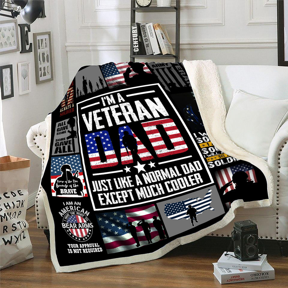 Veterans Blanket - I'm A Veteran Dad Just Like A Normal Dad Except Much Cooler Fleece Blanket - ATMTEE