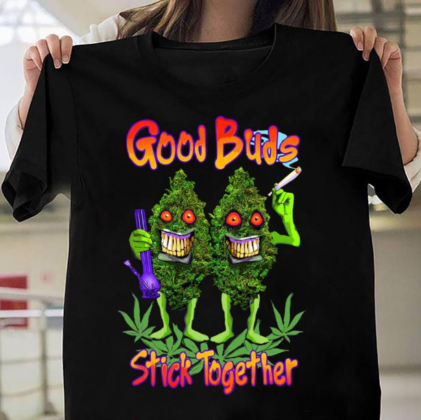 Good Buds Stick Together T-Shirt - ATMTEE