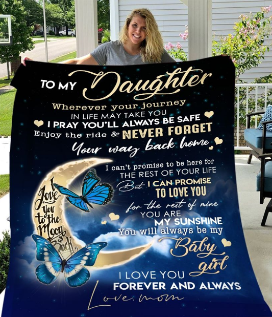 Personalized To My Daughter Wherever Your Journey In Life May Take You I Pray You'll Always Be Safe, I Love You From Mom Mother Fleece Blanket - ATMTEE