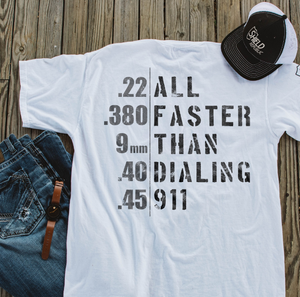 All Faster Than Dialing 911 T-Shirt - ATMTEE