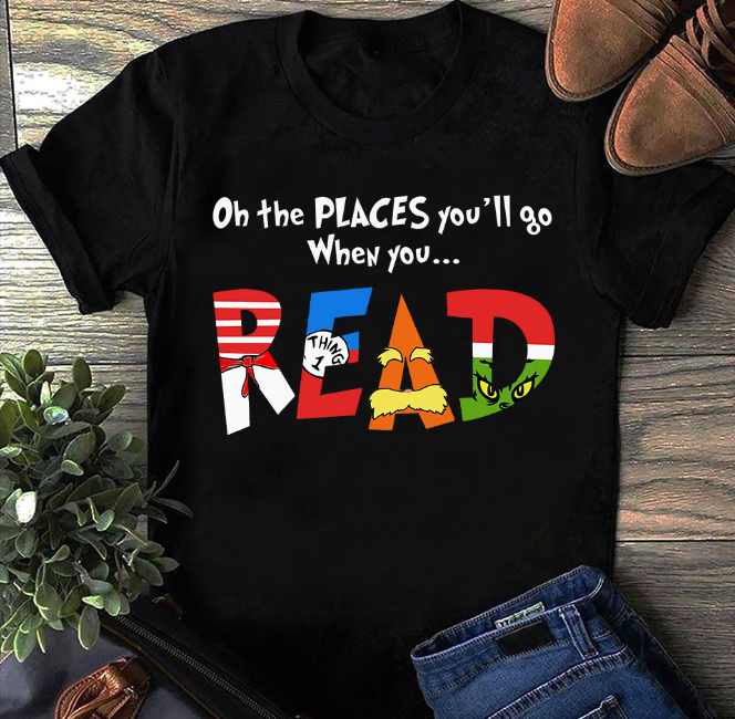 On The Places You'll Go When You Read T-Shirt - ATMTEE