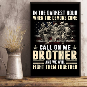 When The Demons Come Call On Me Brother And We Will Fight Them Together 24x36 Poster - ATMTEE