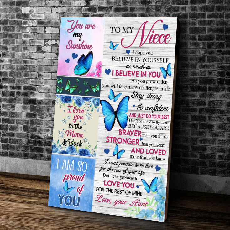 Personalized To My Niece, I Hope You Believe In Yourself As Much As I Believe In You Matte Canvas - ATMTEE