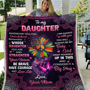 To My Daughter Whenever You Feel Overwhelmed Remember Whose Daughter You Are Hippie Sherpa Blanket - ATMTEE