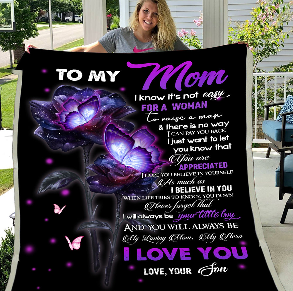 Personalized To My Mom I Know It's Not Easy For A Woman Fleece Blanket, Gift Ideas For Mother's Day - ATMTEE