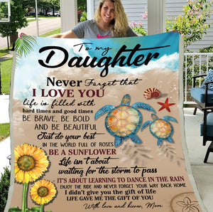 Personalized To My Daughter Never Forget That I Love You Life Is Filled With Hard Times And Good Times Fleece Blanket - ATMTEE