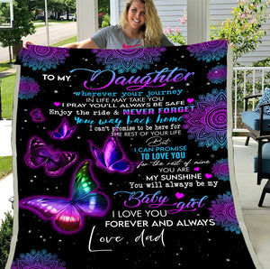 Personalized Blanket To My Daughter Wherever Your Journey In Life May Take You, Gift For Daughter Mom, Birthday Fleece Blanket - ATMTEE
