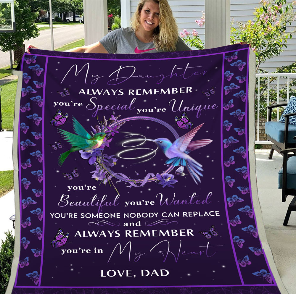 Personalized Blanket To My Daughter Always Remember You're Special You're Unique You're Beautiful Fleece Blanket - ATMTEE