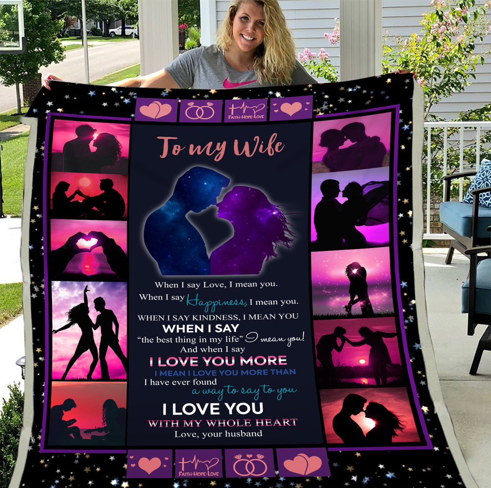 Personalized To My Wife When I Say Love, I Mean I Love You More Than, Gift For Wife Husband Fleece Blanket - ATMTEE