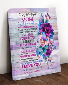 Mother's Day Gift, To My Mom Canvas So Much Of Me Is Made From What I Learned Purple Flowers Canvas, Great Gift For Mom - ATMTEE