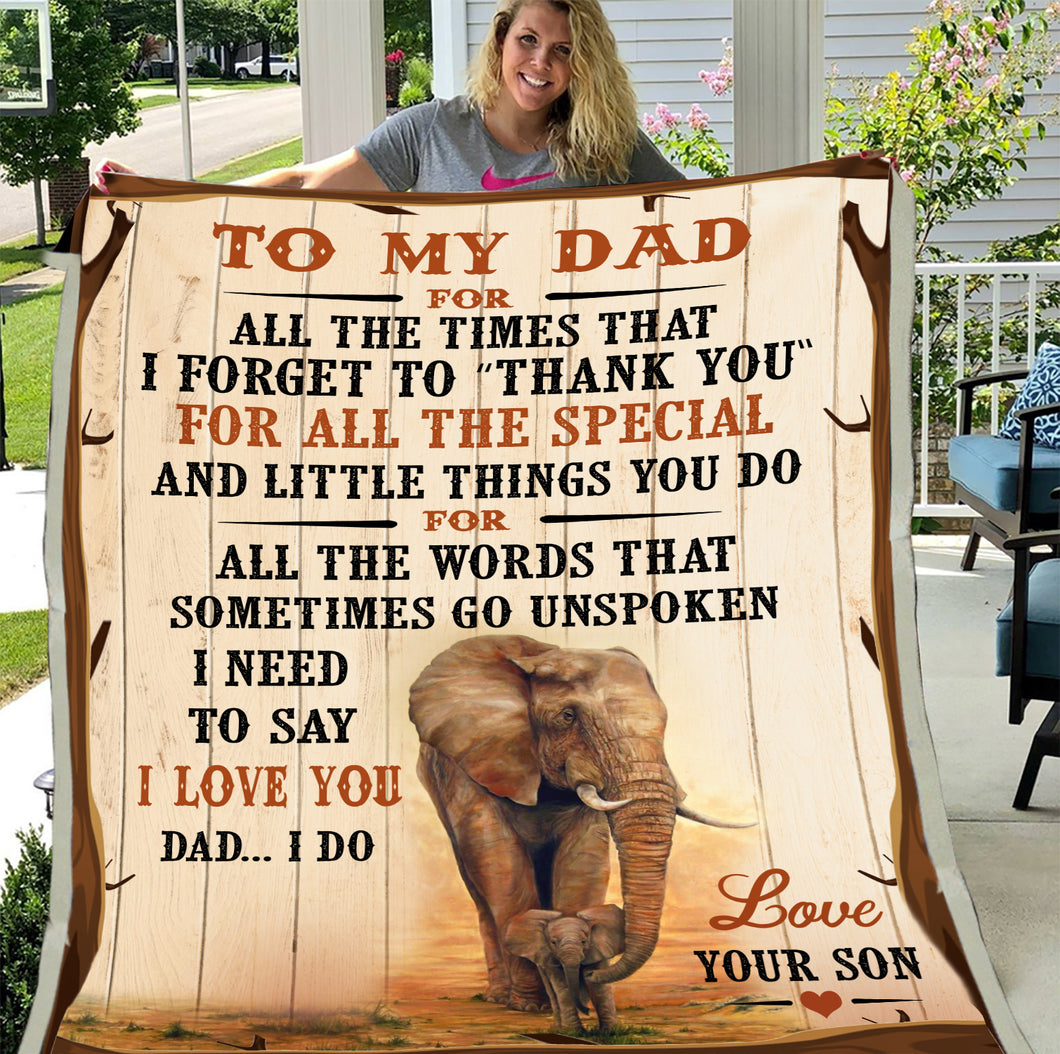Elephant Blanket, To My Dad For All The Times That I Forget To Thank You Fleece Blanket, Father's Day Gift, Gift For Dad