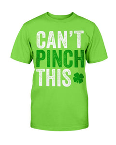 Can't Pinch This T-Shirt - ATMTEE