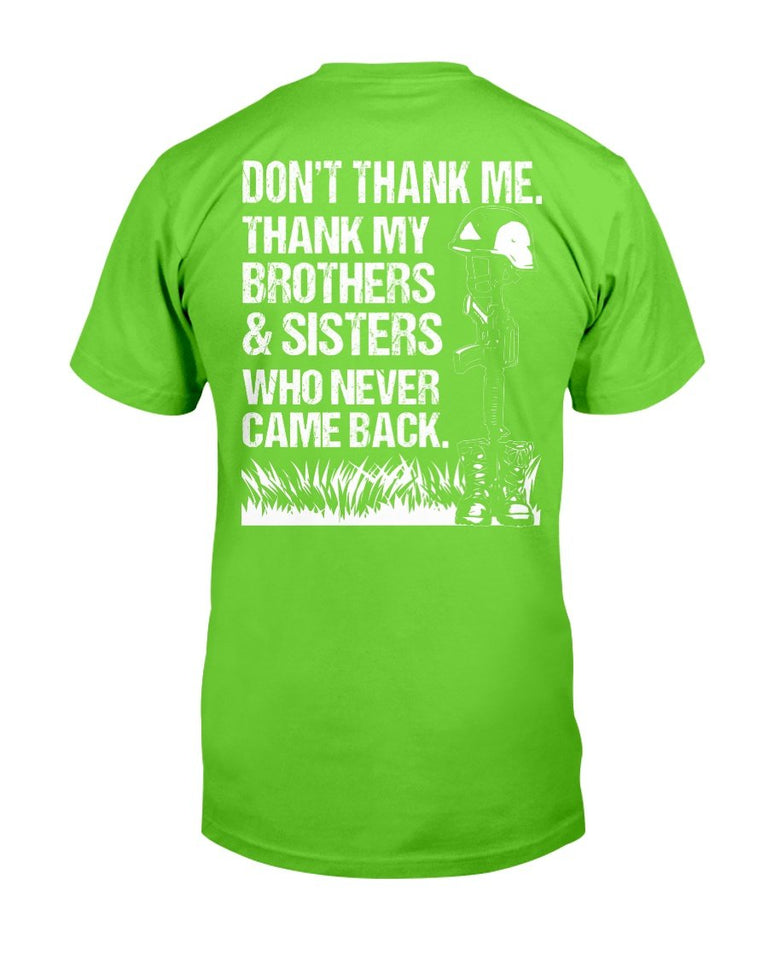 Thank My Brothers And Sisters Who Never Came Back T-Shirt - ATMTEE