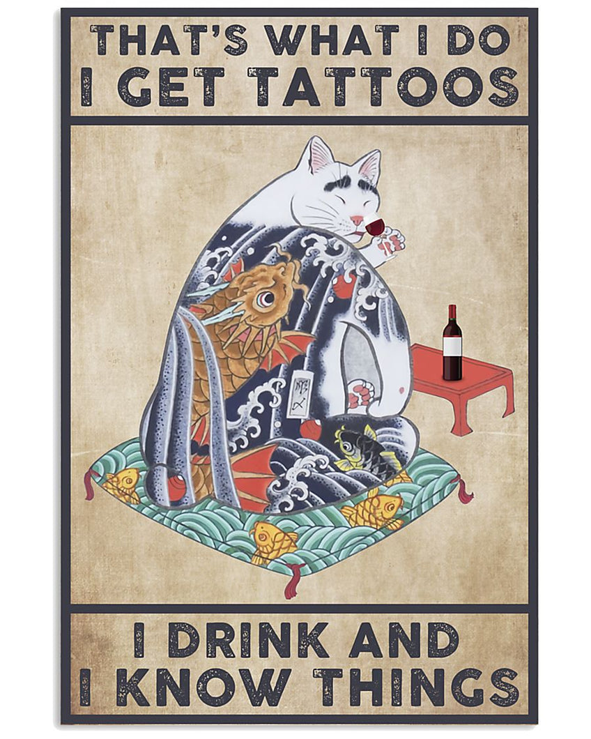 Wine Canvas That's What I Do I Get Tattoos I Drink And I Know Things Matte Canvas - ATMTEE