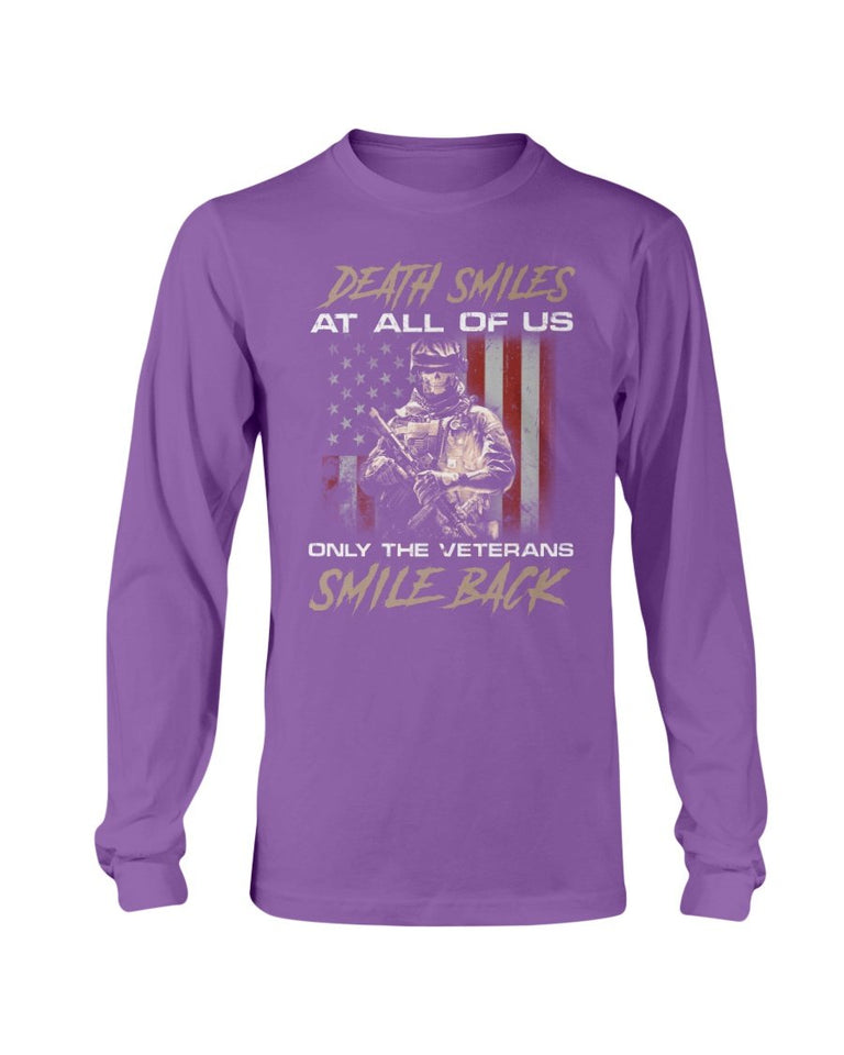 Death Smiles At All Of Us Only The Veterans Long Sleeve - ATMTEE