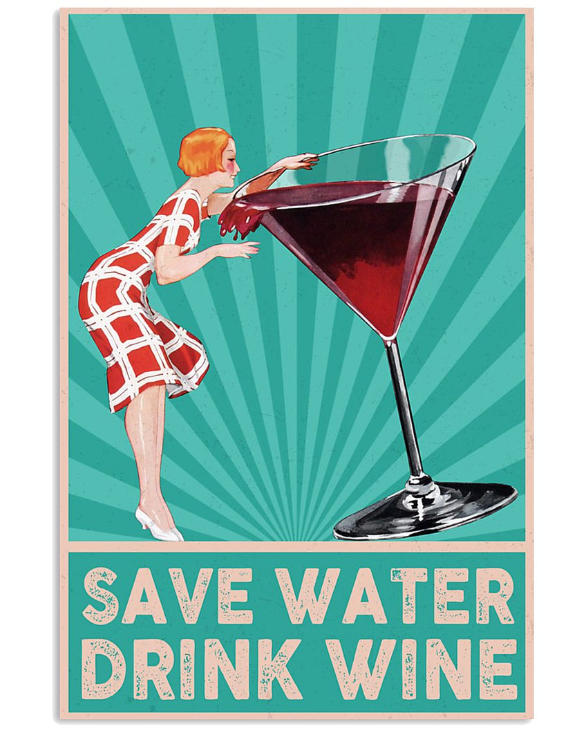 Wine Canvas Save Water Drink Wine Matte Canvas - ATMTEE