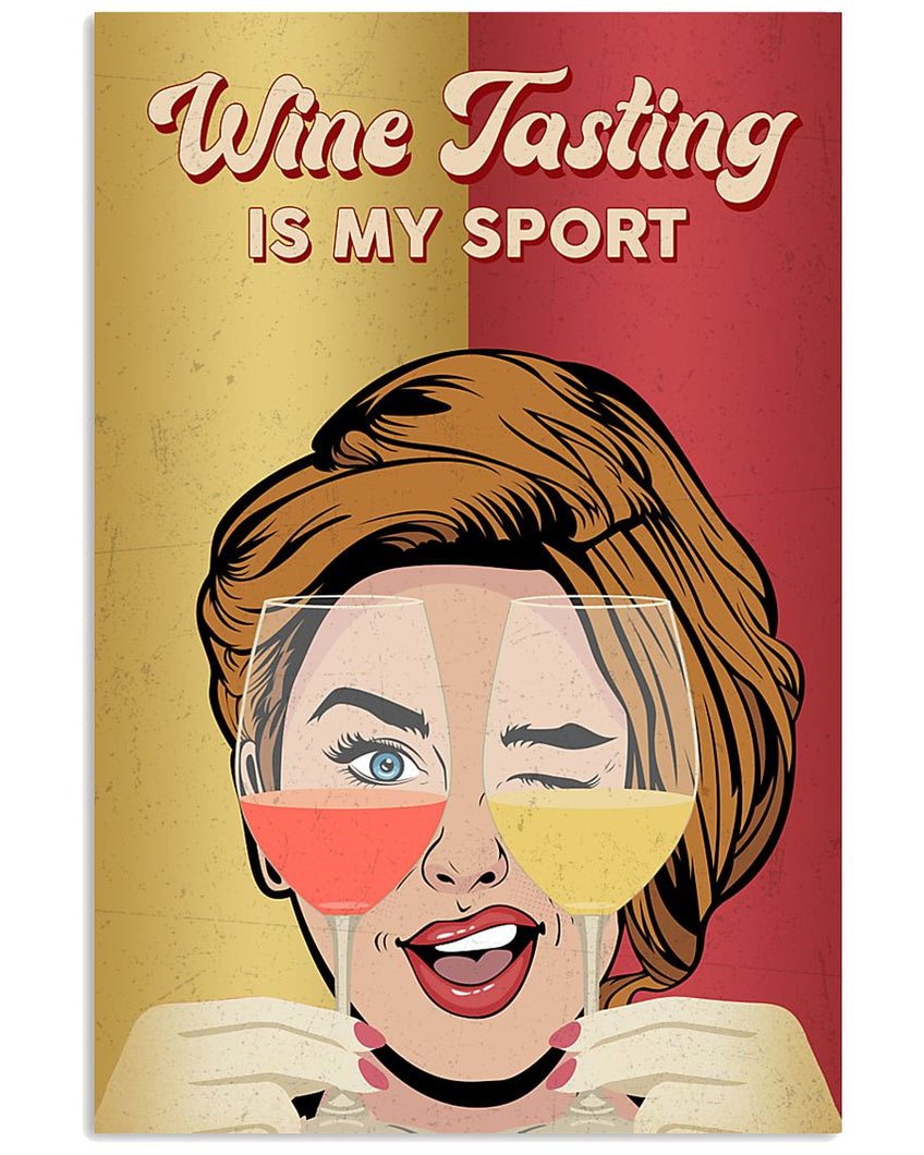 Wine Tasting Is My Sport Matte Canvas - ATMTEE