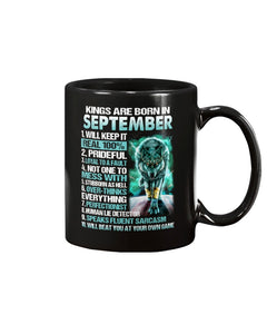 Kings Are Born In September Will Keep It Real 100% Mug - ATMTEE