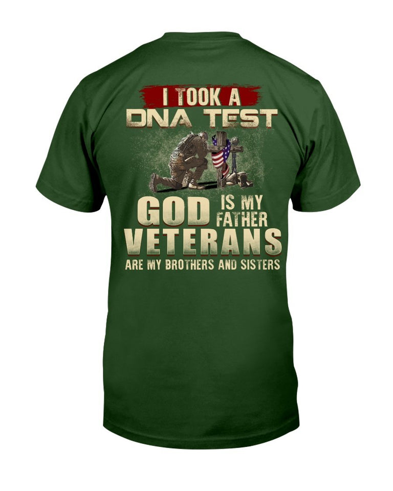 I Took A DNA Test God Is My Father Veterans Are My Brothers and Sisters T-Shirt - ATMTEE