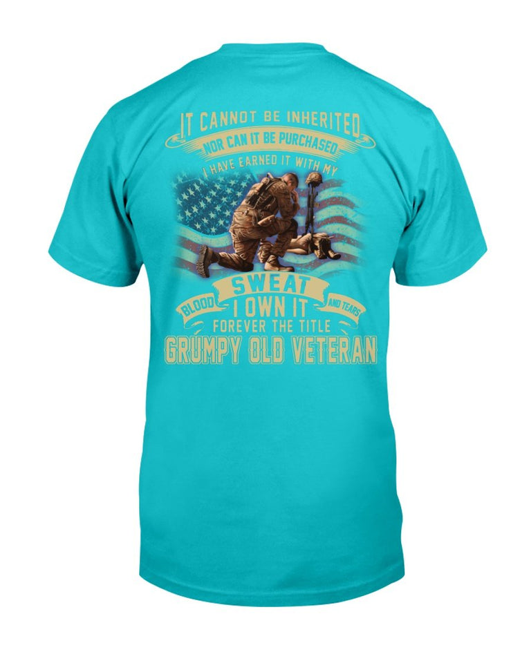 Veterans Shirt I Have Earned It With My Blood, Sweat I Own It Grumpy Old Veteran T-Shirt - ATMTEE