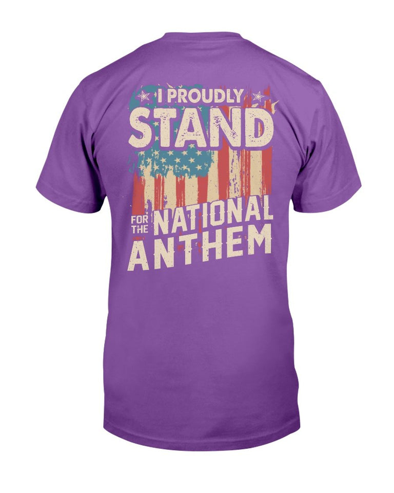 I Proudly Stand For The National Anthem T-Shirt - ATMTEE