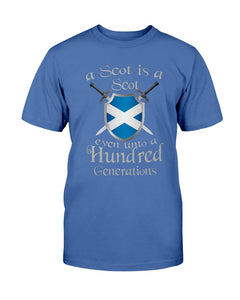 A Scot Is A Even Unto A Hundred Generations T-Shirt - ATMTEE