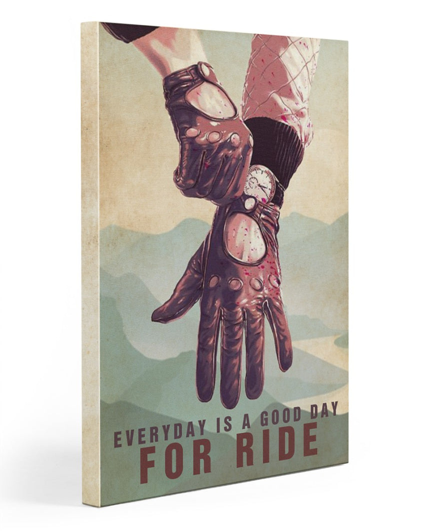Biker Canvas Everyday Is A Good Day For Ride Matte Canvas - ATMTEE