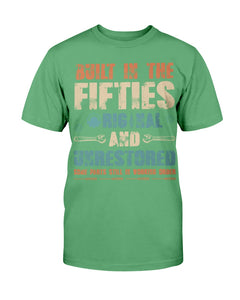 Built-In The Fifties Original And Unrestored T-Shirt - ATMTEE