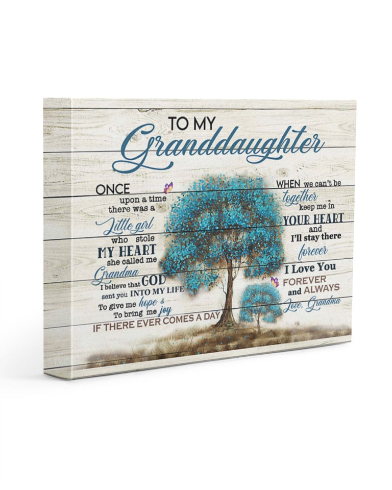 To My Granddaughter Once Upon A Time There Was A Little Girl, Gift From Grandma Canvas - ATMTEE